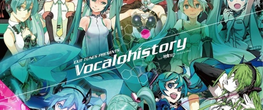 EXIT TUNES presents Vocalohistory feat. Hatsune Miku